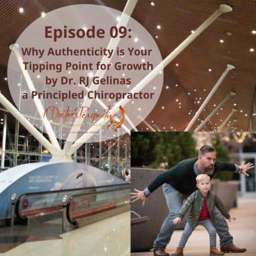 galaxy airport malaysia ep 09 Dr Rj Gelinas A Doctors Perspective Podcast hosted Dr Justin Trosclair dc