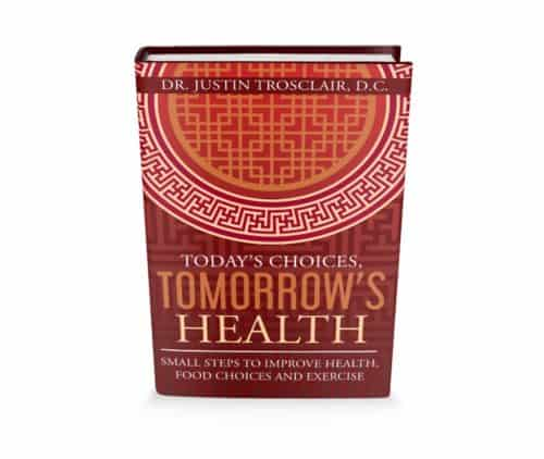 3d todays choics tomorrows health book cover dr justin trosclair