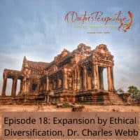 angkor wat 2 siem reap cambodia ep 18 Charles Webb Ethical Expansion a doctors perspective podcast