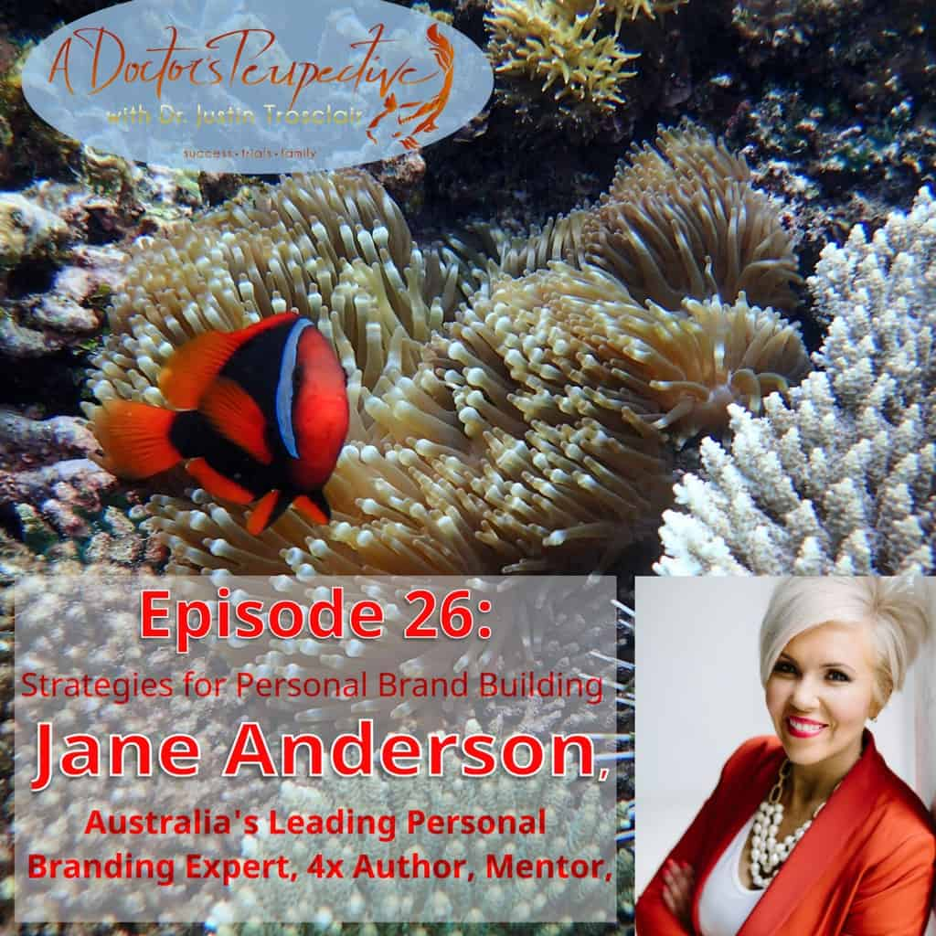 clown fish coral reef australia social Jane Anderson personal branding linkedin a doctors perspective podcast