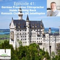 Neuschweinstein Castle Germany Dr Kenneth Chillson ep41 a doctors perspective podcast intellispine