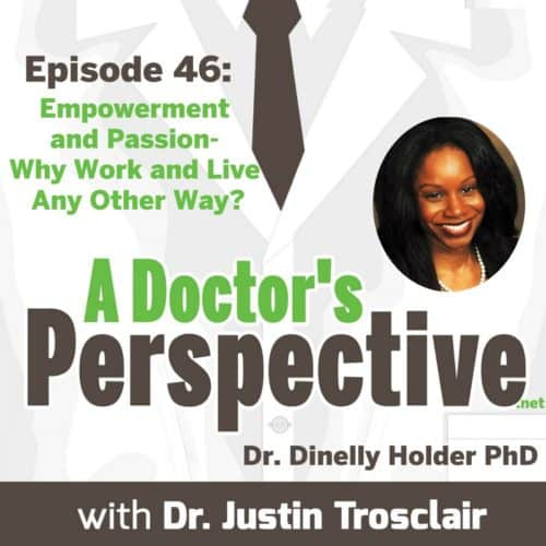 a Doctors Perspective e 46 dinelly holder phd small