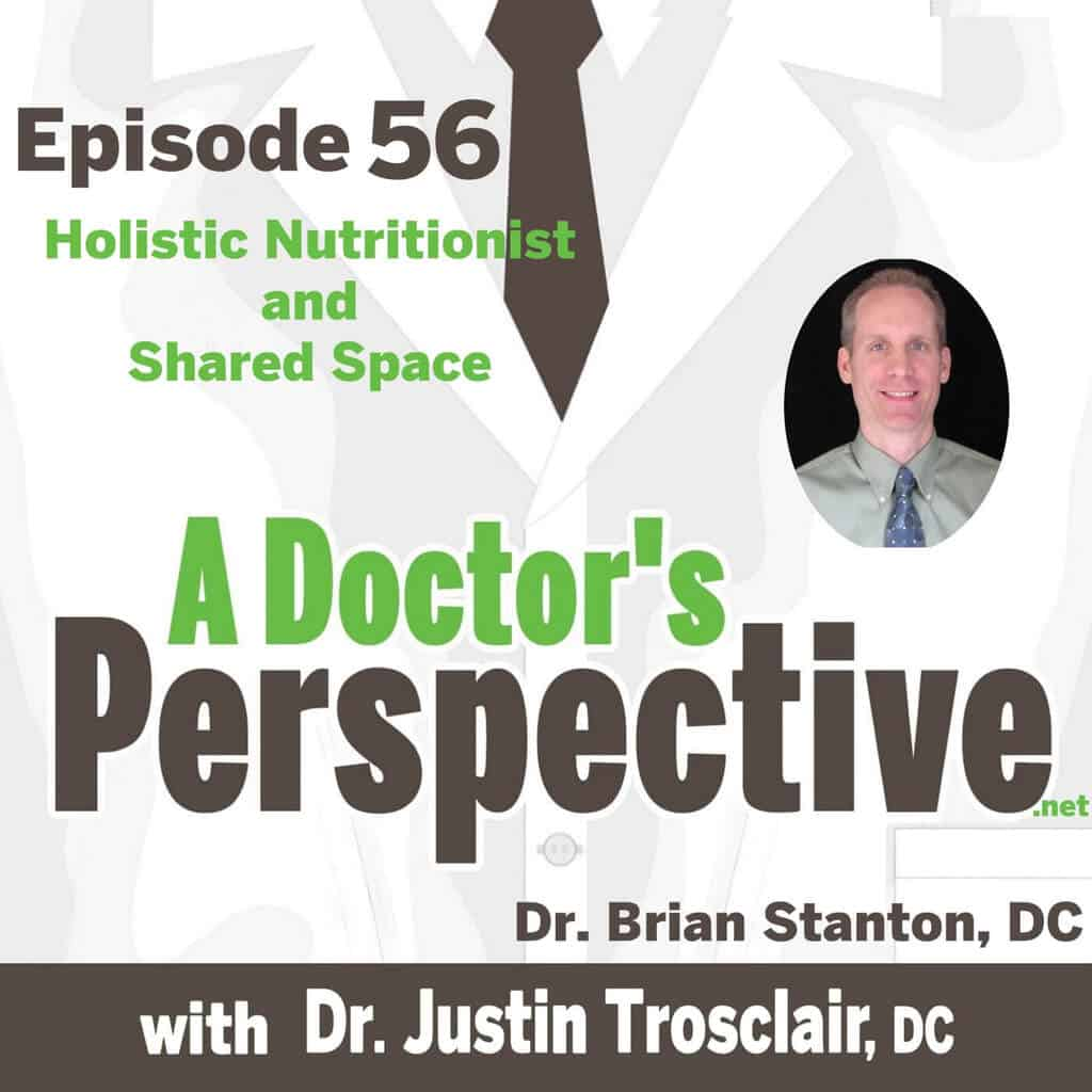 a Doctors Perspective shownotes brian stanton dc 1