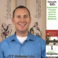e60 a doctors perspective shownotes emotional trauma acupuncture CT Holman LAc sm