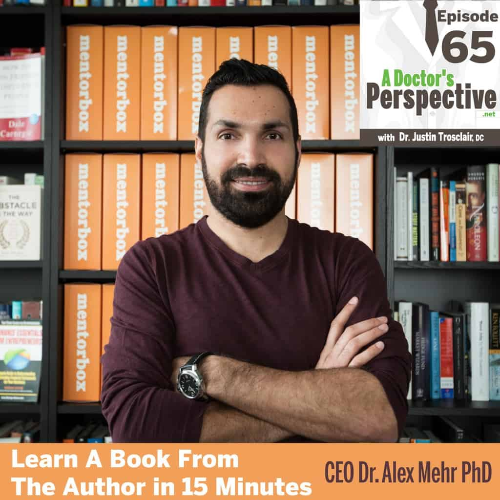 e65 alex mehr phd a doctors perspective podcast shownotes 2
