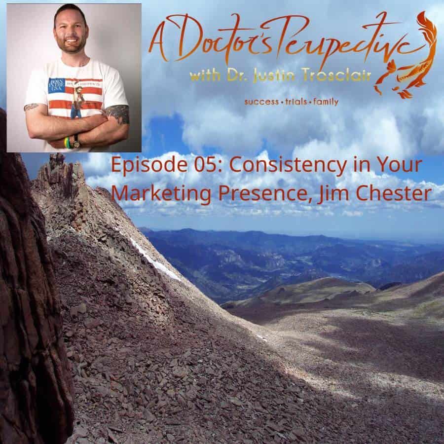 Longs Peak 14er Colorado Rocky Mountains episode 05 consistency in marketing Jim Chester A Doctors Perspective 2