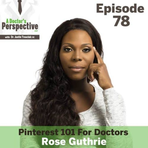 rose guthrie a doctors perspective 78 w dr justin trosclair sm
