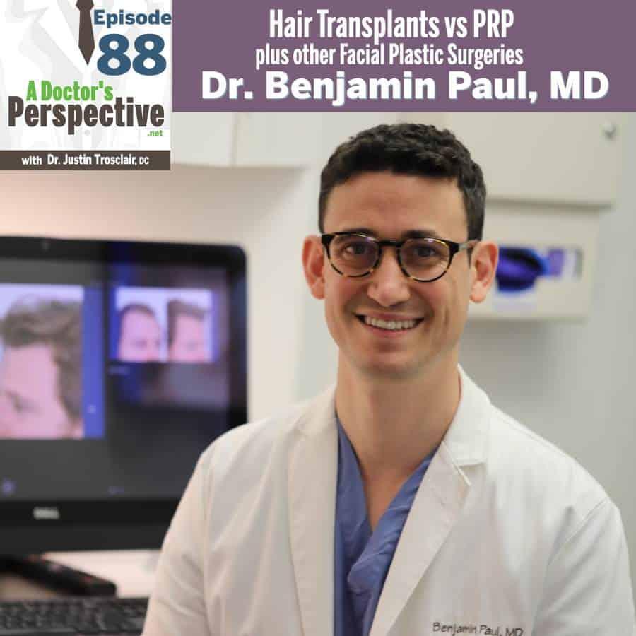 e 88 a doctors perspective hair transplant dr ben paul sm