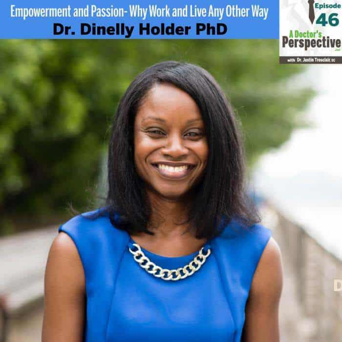 46 a Doctors Perspective dinelly holder phd