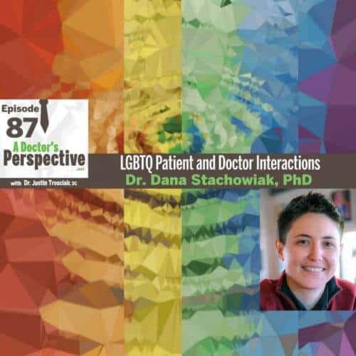 87 a doctors perspective dana stachowiak doctor patient