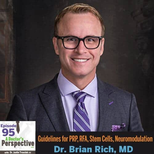 95 a doctors perspective brian rich md prp rfa