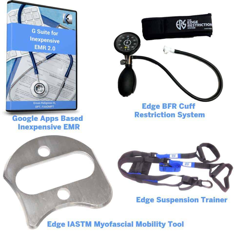 edge g suite inexpensive EMR google apps, Edge iastm mobility tool myofascial tool, edge restriction system BFR blood pressure cuff, edge suspension trainer