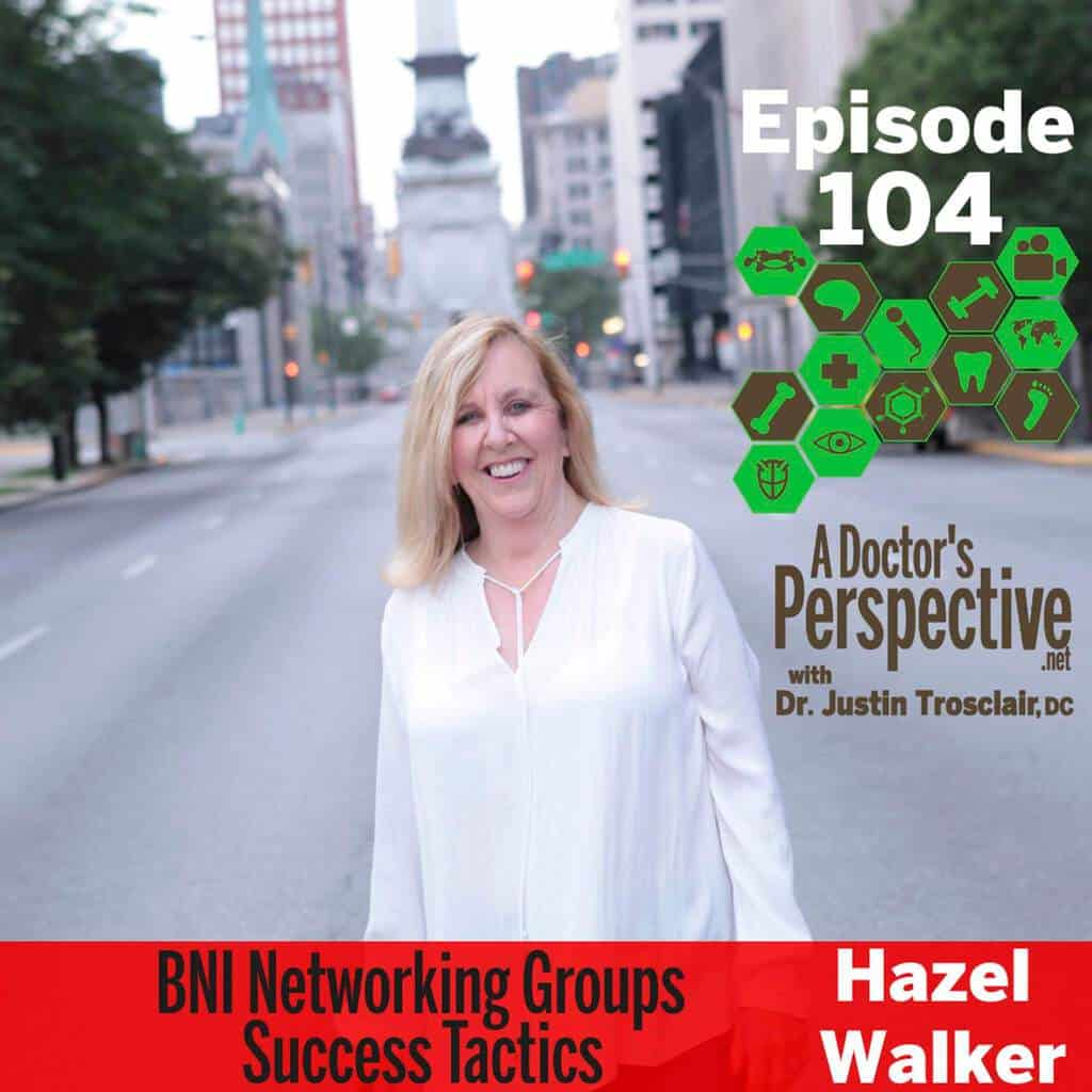 e 104 bni networking hazel walker a doctors perspective podcast