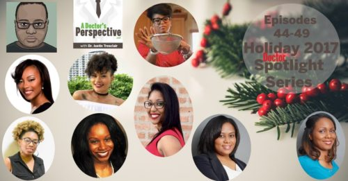 black doctor holiday series 2017 on a doctor's perspective podcast