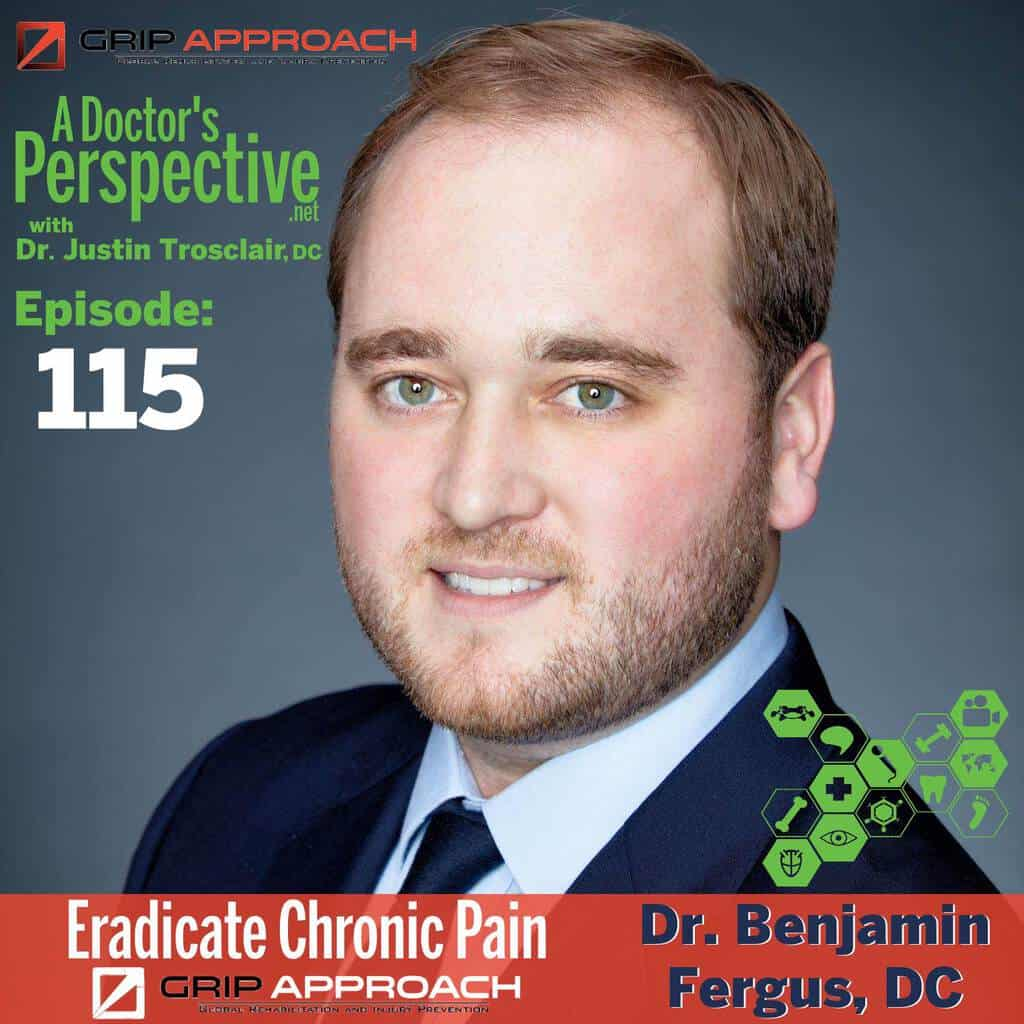 E115 a doctors perspective benjamin fergus dc grip approach chronic pain