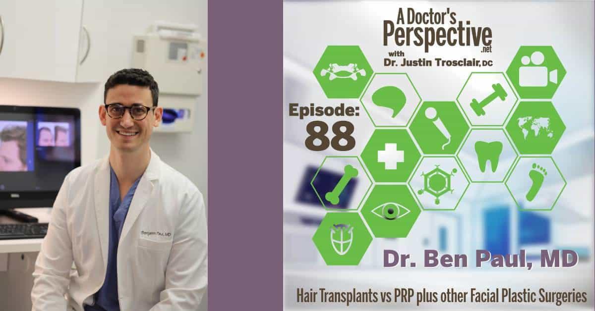 E 88 Hair Transplants vs PRP plus other Facial Plastic