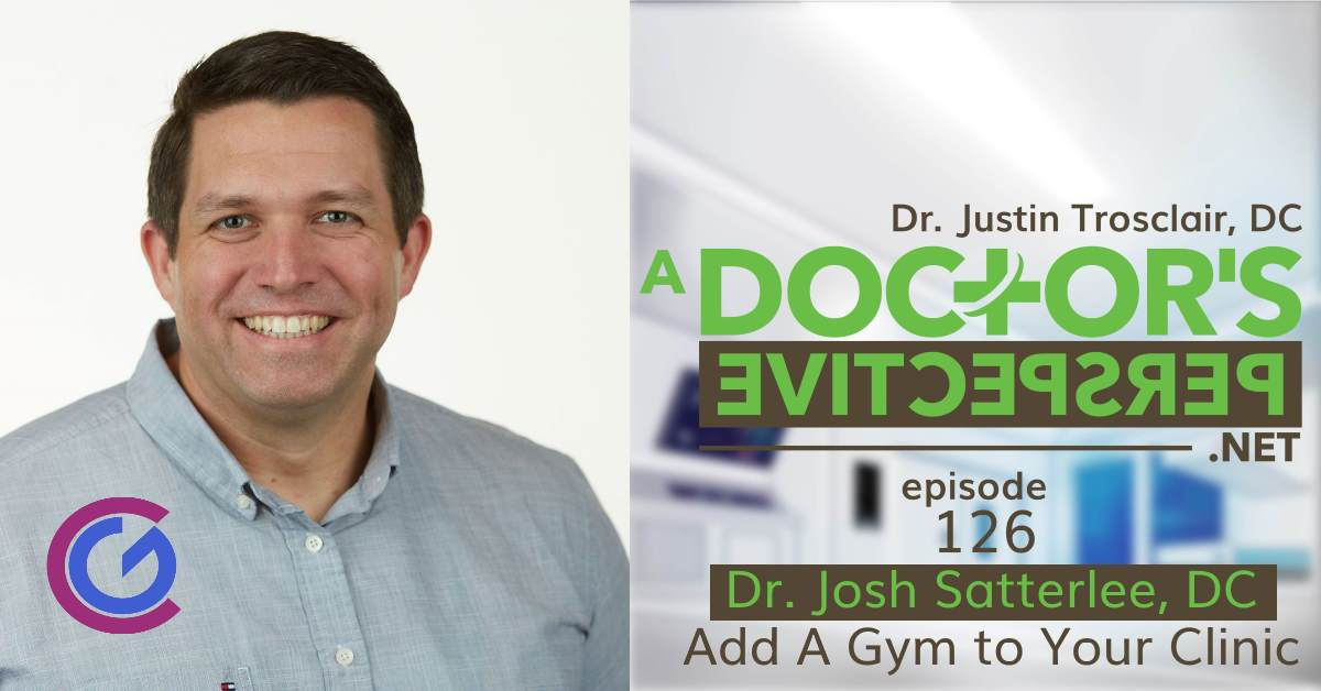 a doctors perspective e 126 dr josh satterlee clinic gym hybrid fb