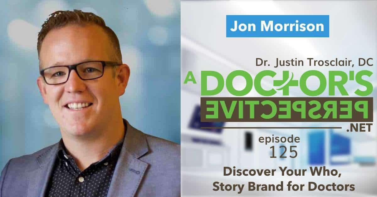 a doctors perspective e 125 jon morrison story brand guide tedx fb