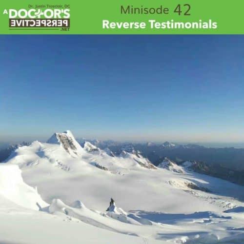 a doctors perspective minisode 42 justin trosclair testimonials