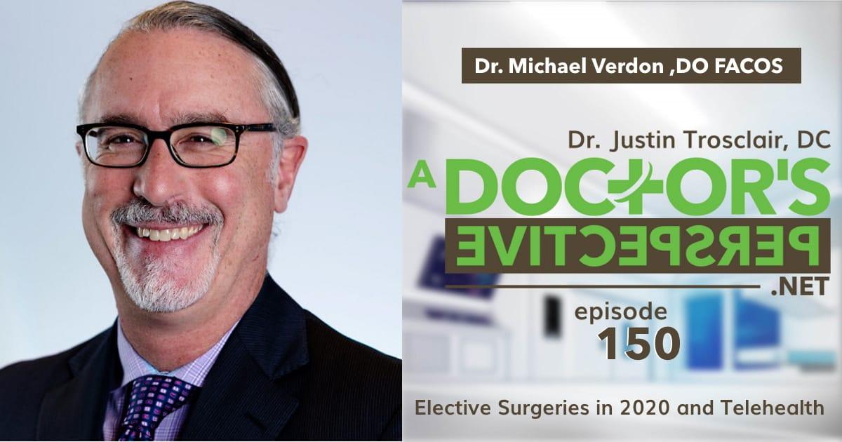 a doctors perspective telehealth elective surgery michael verdon do facos