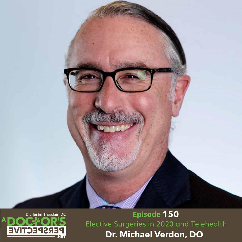 a doctors perspective telehealth elective surgery michael verdon do