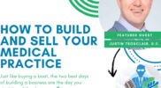 dr marketing tips e 228 buy sell medical clinic