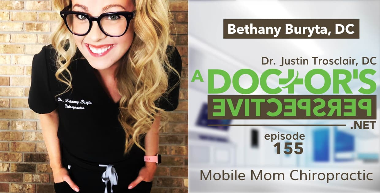 e 155 a doctors perspective mobile chiropractor bethany buryta
