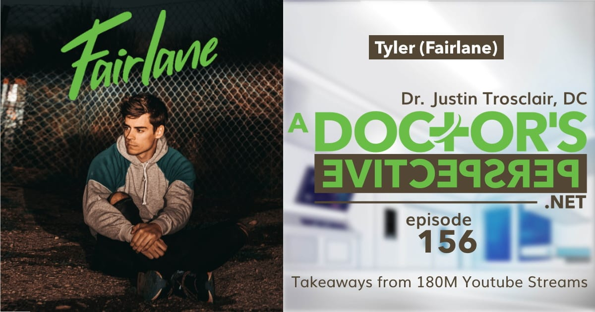 e 156 a doctors perspective fairlane tyler youtube streams trap nation