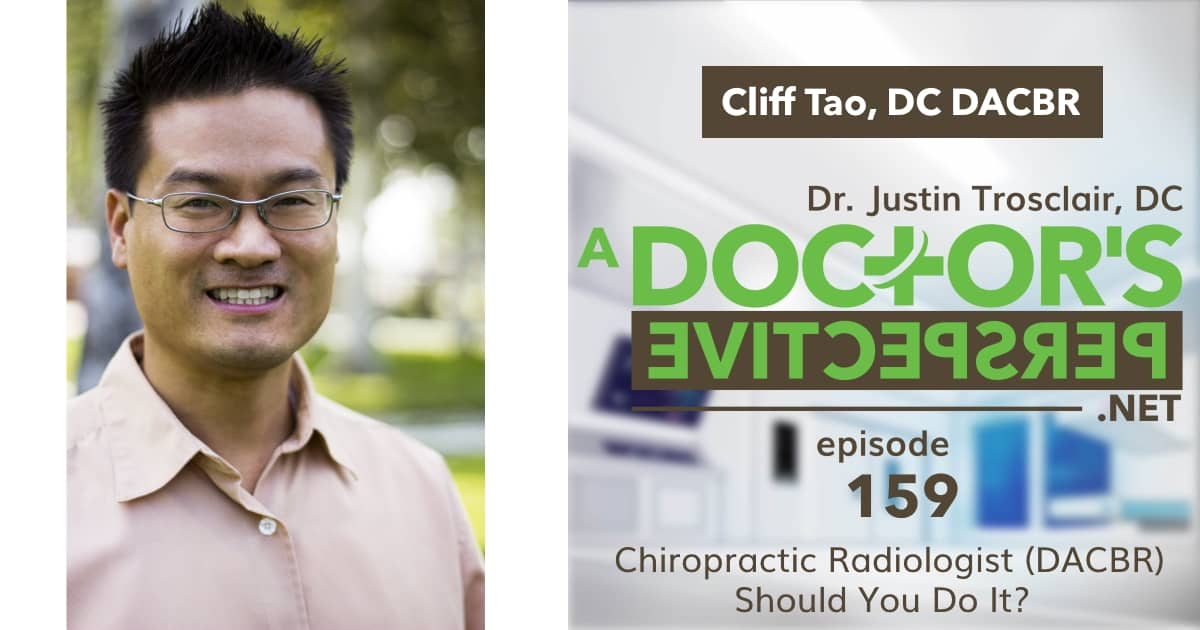 a doctors perspective e 159 cliff tao dacbr chiro rad long