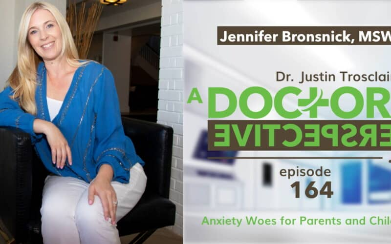 e 164 a doctors perspective anxiety and children Jennifer Bronsnick long
