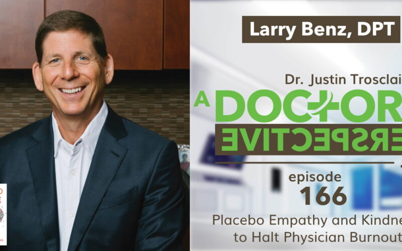 a doctors perspective called to care larry benz dpt mapp