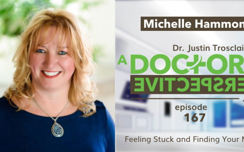 a doctors perspective e 167 michelle hammons high performance coach trosclair