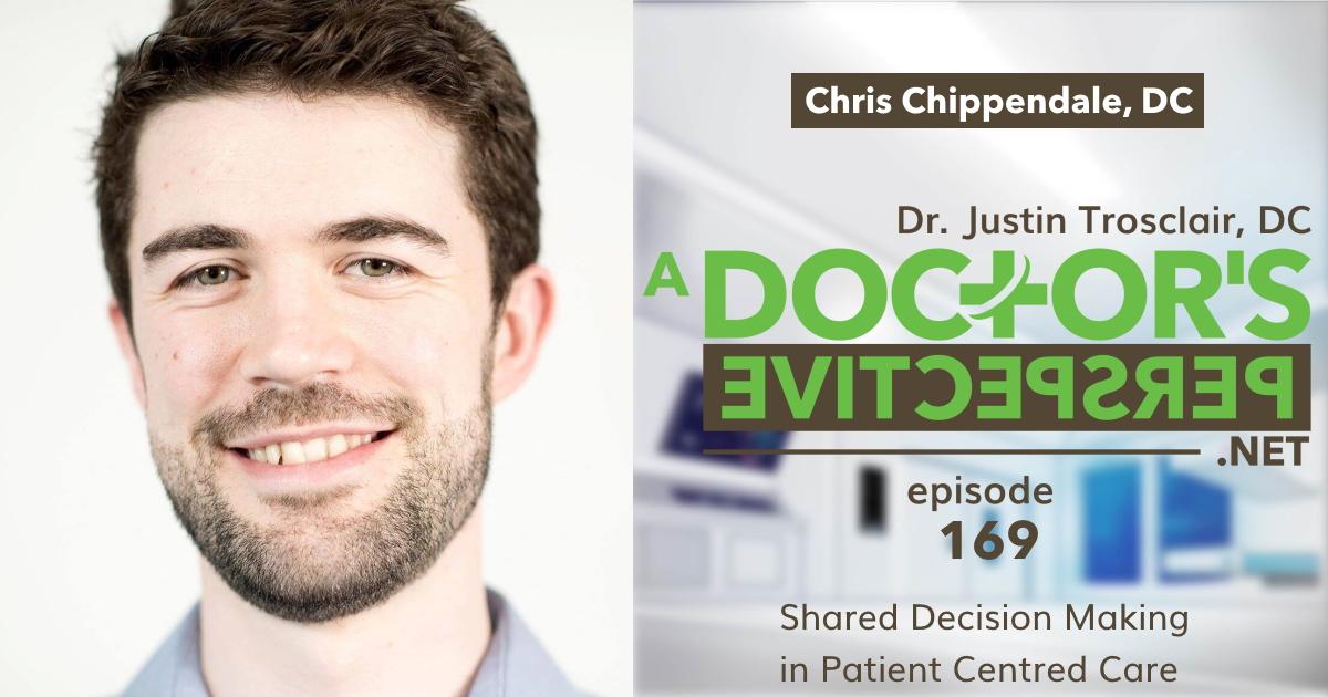 a doctors perspective e 169 chris chippendale patient centered care w Trosclair