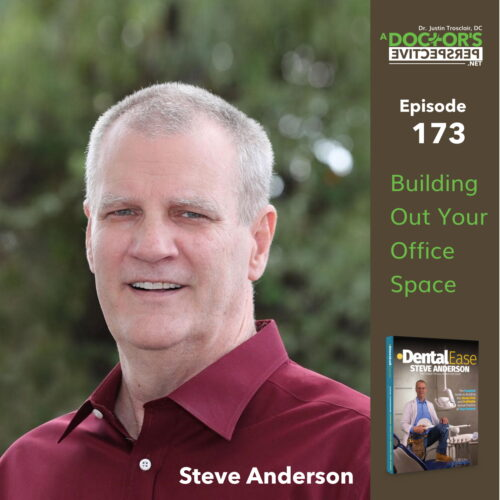 a doctors perspective 173 office space buildout steve anderson dental ease sq