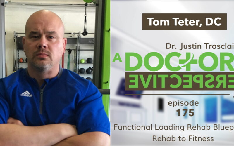 a doctors perspective 175 rehab to fitness tom teter