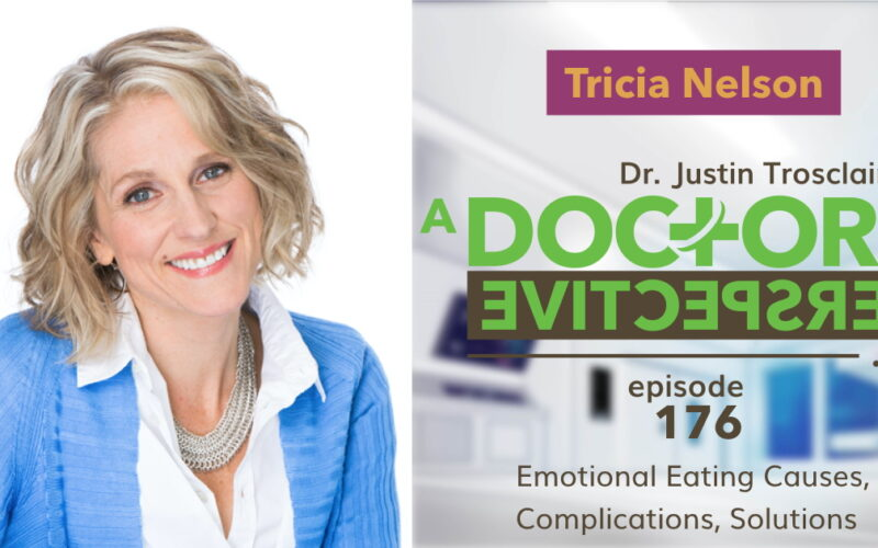 e 176 a doctors perspective emotional eating pep tricia nelson heal your hunger