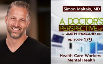 a doctors perspective e 179 simon maltais healthcare mental health trosclair